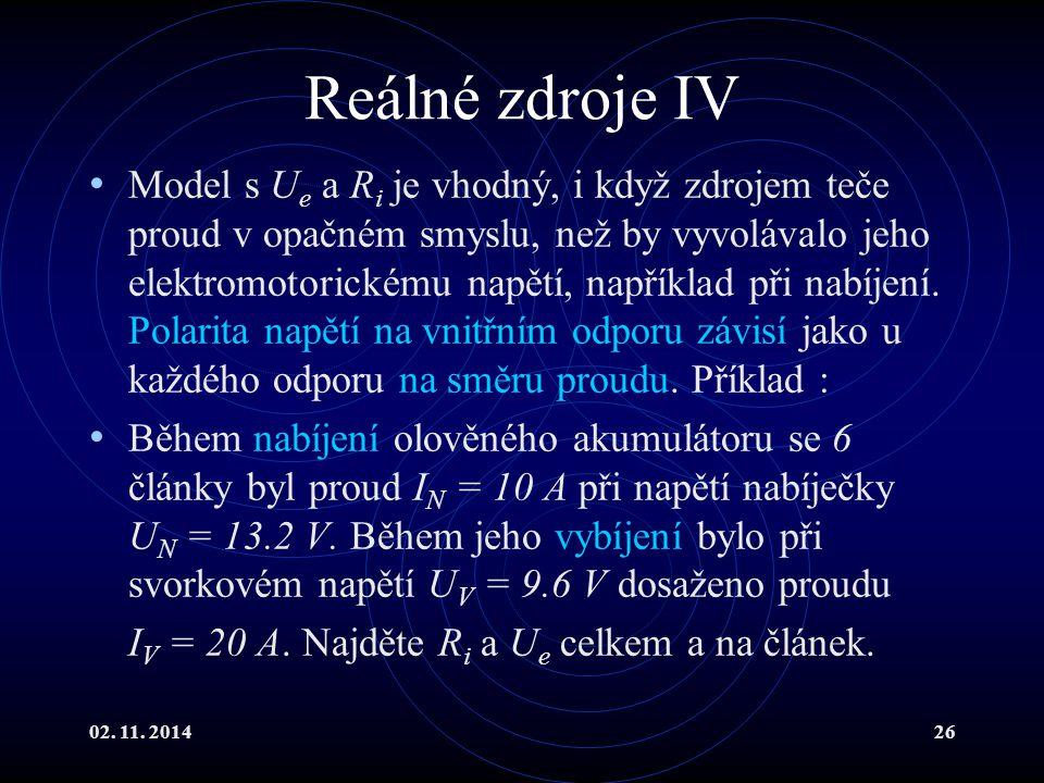 Reálné zdroje IV