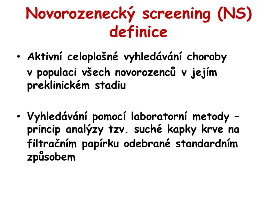 Novorozenecký screening (NS) definice