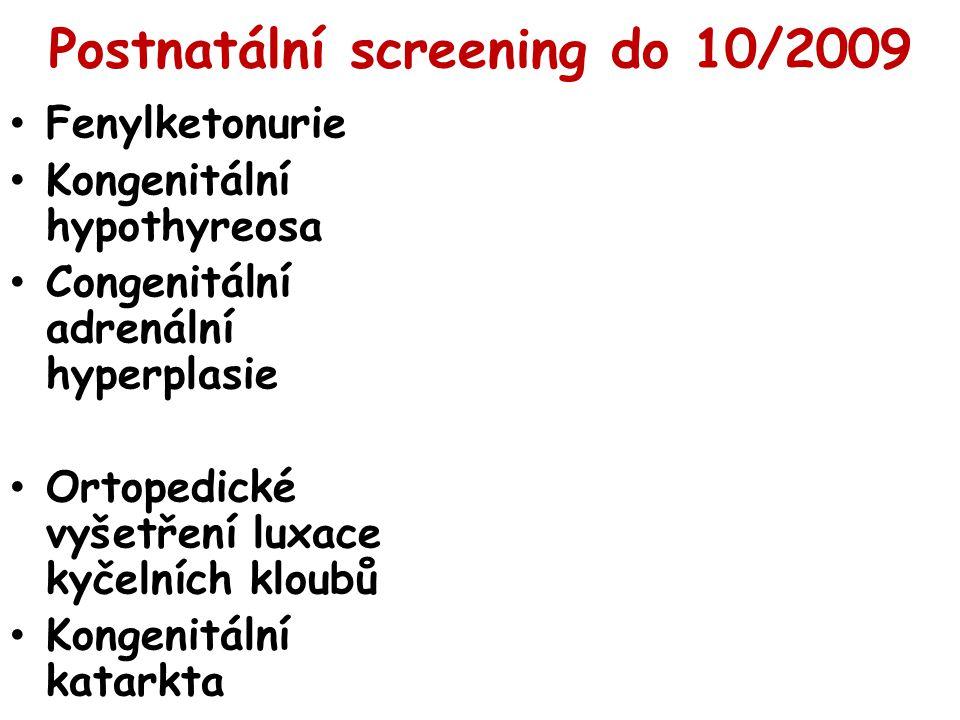 Postnatální screening do 10/2009