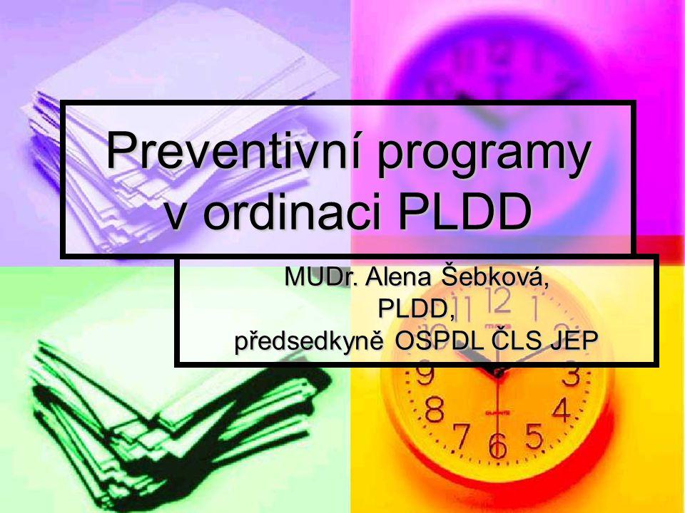 Preventivní programy v ordinaci PLDD