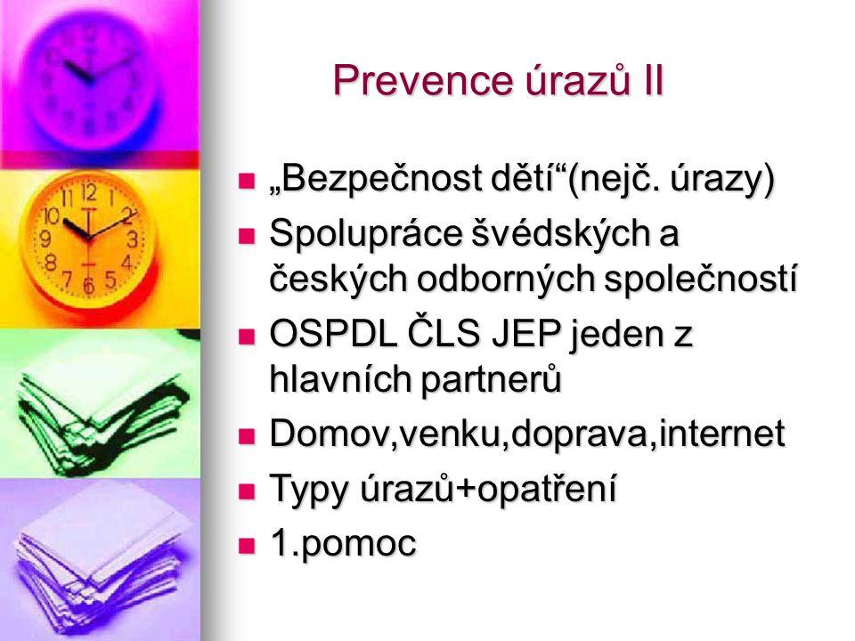 """Prevence úrazů II """"Bezpečnost dětí (nejč. úrazy)"""