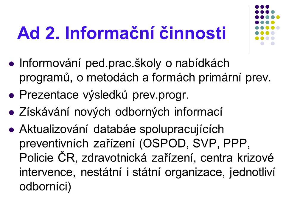 Ad 2. Informační činnosti