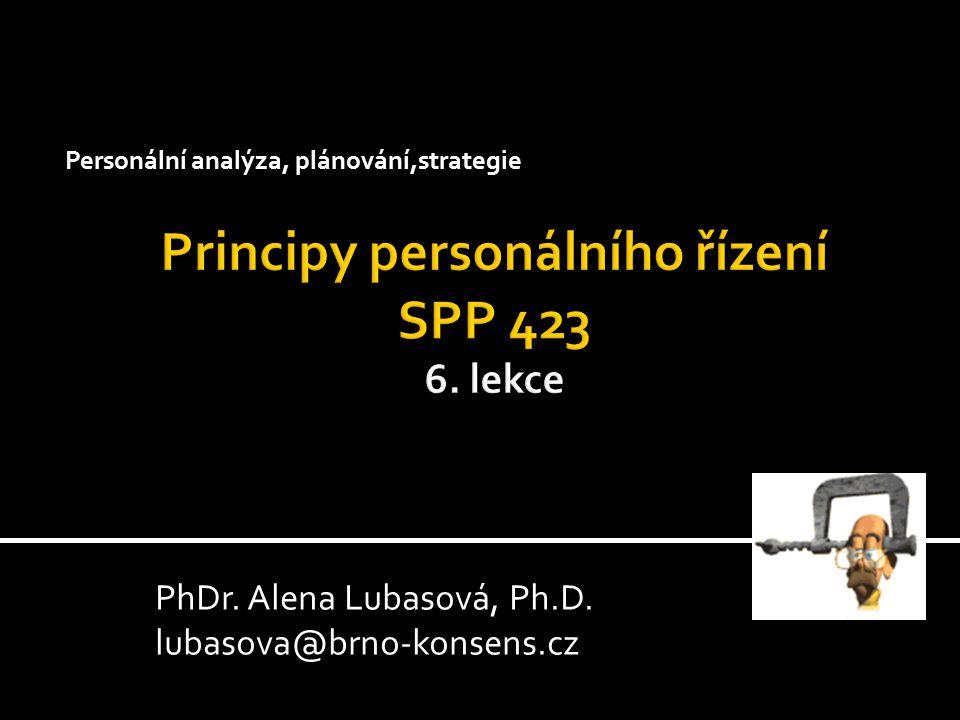 Principy personálního řízení SPP 423 6. lekce