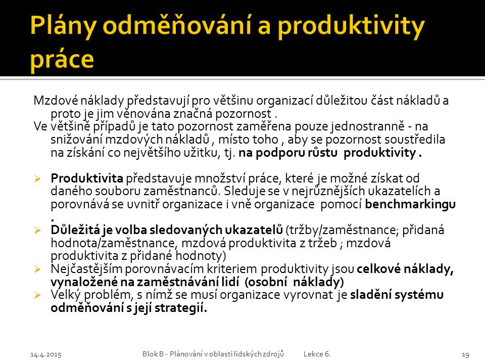 Plány odměňování a produktivity práce