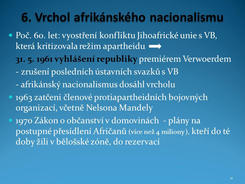 6. Vrchol afrikánského nacionalismu