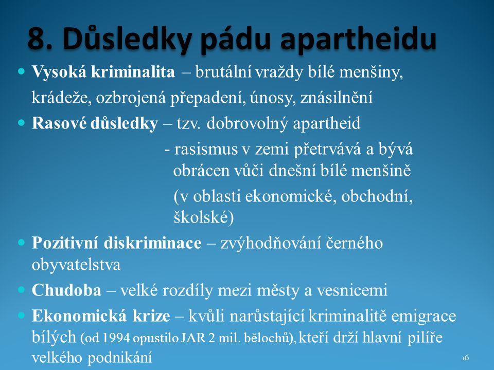 8. Důsledky pádu apartheidu