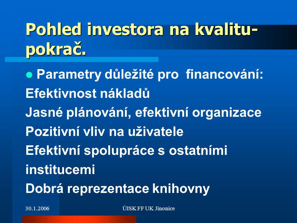 Pohled investora na kvalitu- pokrač.