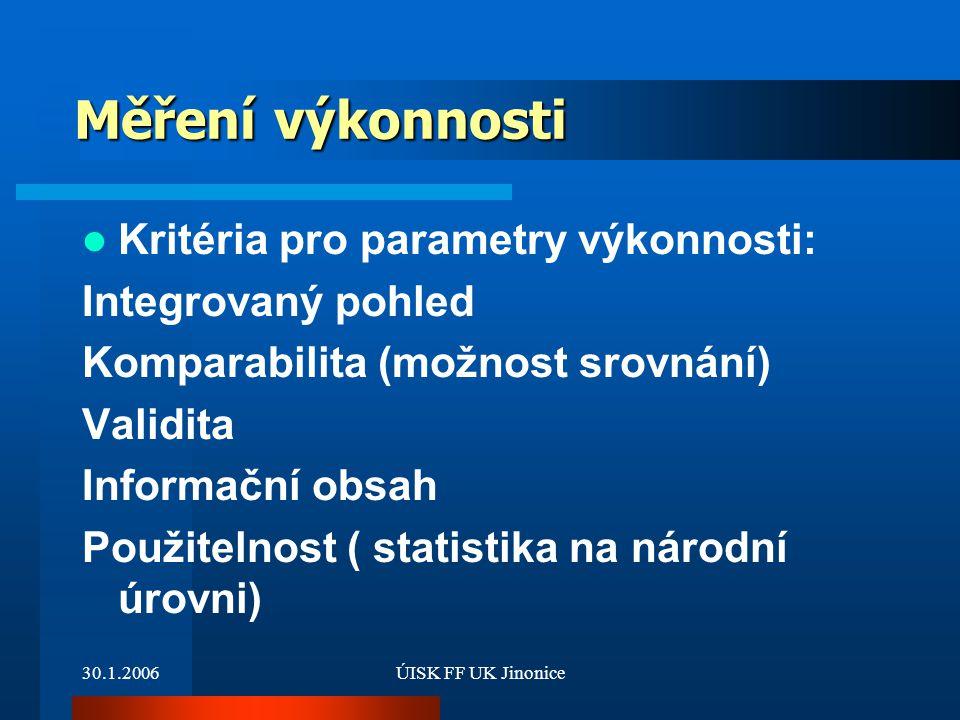 Měření výkonnosti Kritéria pro parametry výkonnosti: