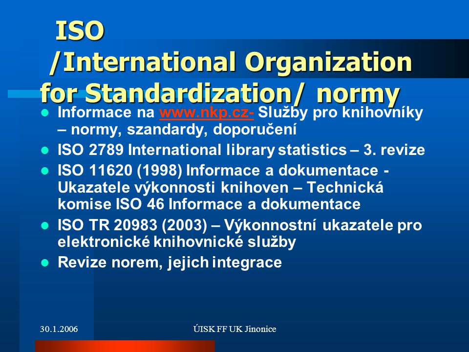 ISO /International Organization for Standardization/ normy