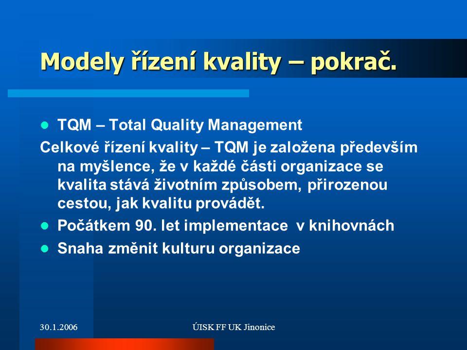 Modely řízení kvality – pokrač.