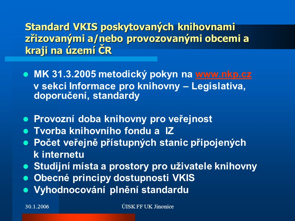 MK 31.3.2005 metodický pokyn na www.nkp.cz
