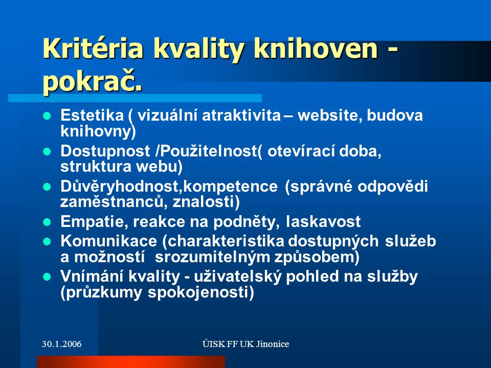 Kritéria kvality knihoven - pokrač.