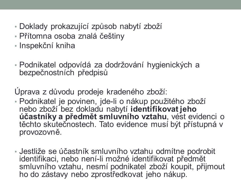 Doklady prokazující způsob nabytí zboží Přítomna osoba znalá češtiny