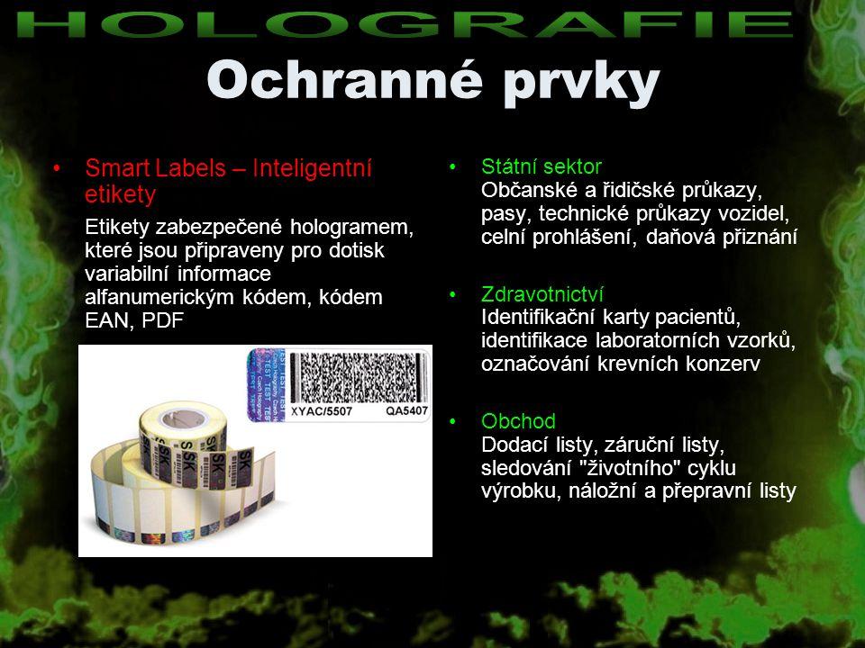 Ochranné prvky HOLOGRAFIE Smart Labels – Inteligentní etikety