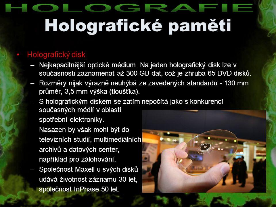 Holografické paměti HOLOGRAFIE Holografický disk