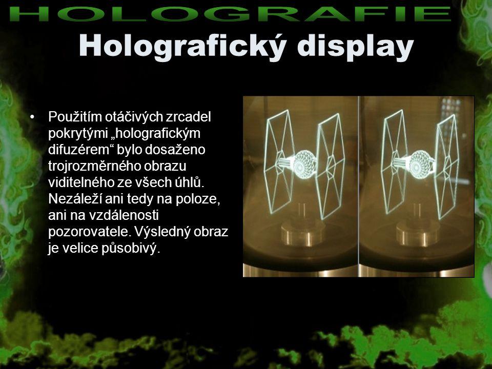 Holografický display HOLOGRAFIE