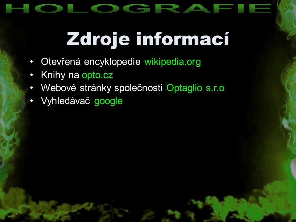 Zdroje informací HOLOGRAFIE Otevřená encyklopedie wikipedia.org
