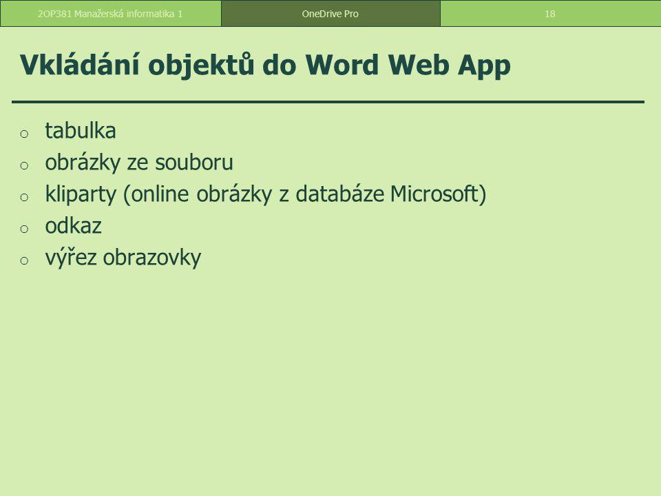 Vkládání objektů do Word Web App