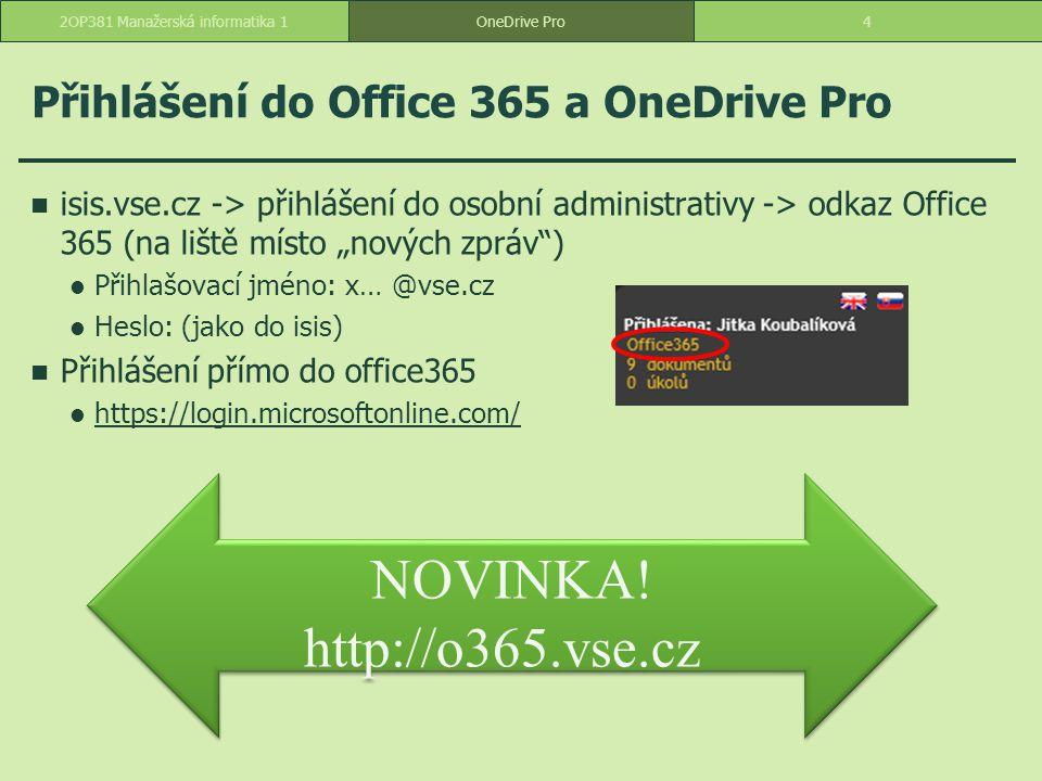 Přihlášení do Office 365 a OneDrive Pro