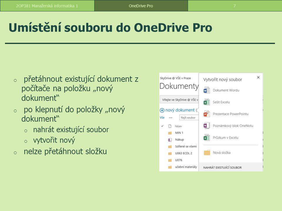 Umístění souboru do OneDrive Pro