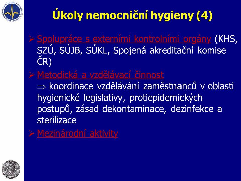 Úkoly nemocniční hygieny (4)