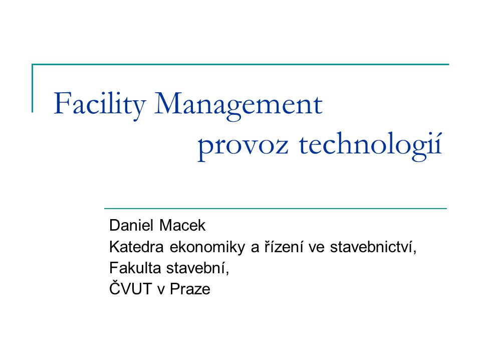 Facility Management provoz technologií
