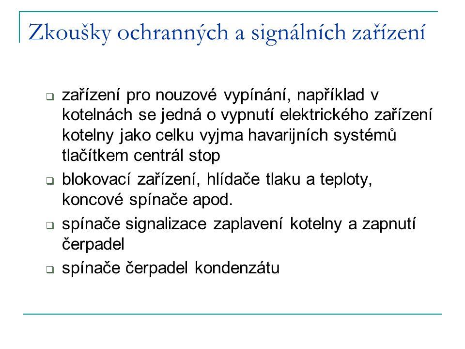 Zkoušky ochranných a signálních zařízení