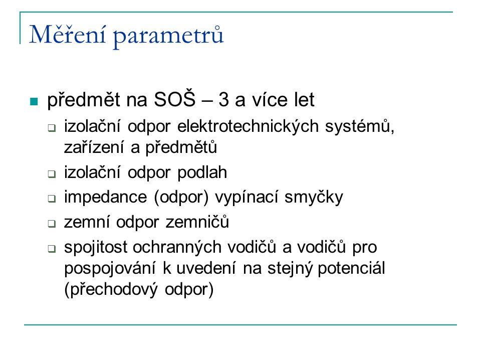Měření parametrů předmět na SOŠ – 3 a více let