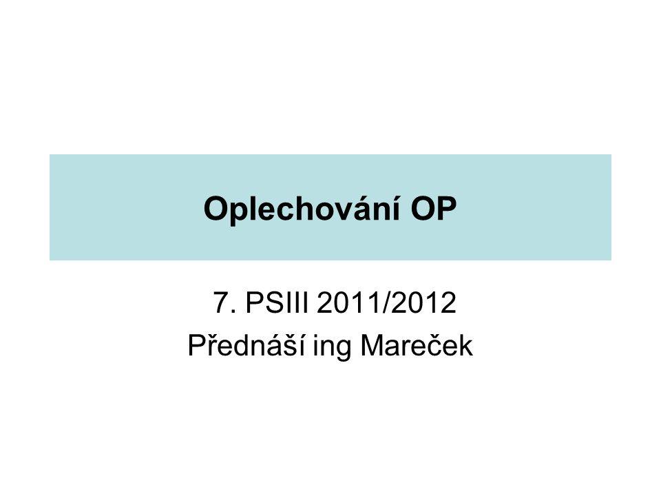 7. PSIII 2011/2012 Přednáší ing Mareček
