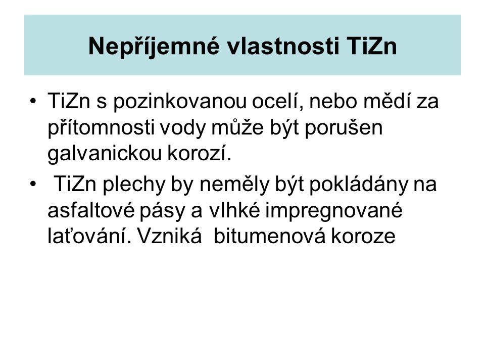 Nepříjemné vlastnosti TiZn
