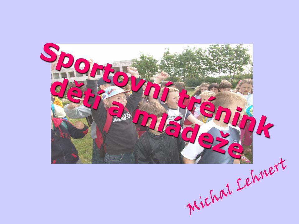 Sportovní trénink dětí a mládeže