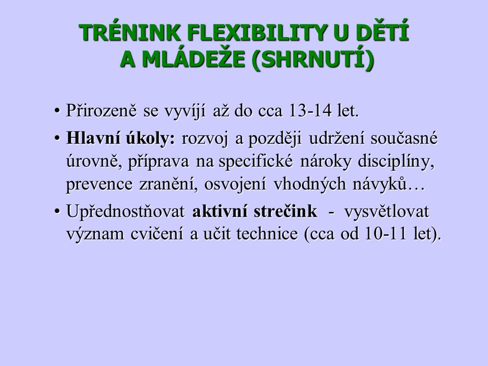 TRÉNINK FLEXIBILITY U DĚTÍ A MLÁDEŽE (SHRNUTÍ)