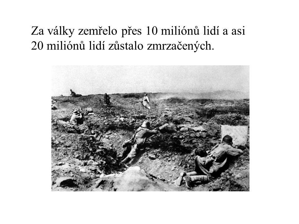 Za války zemřelo přes 10 miliónů lidí a asi