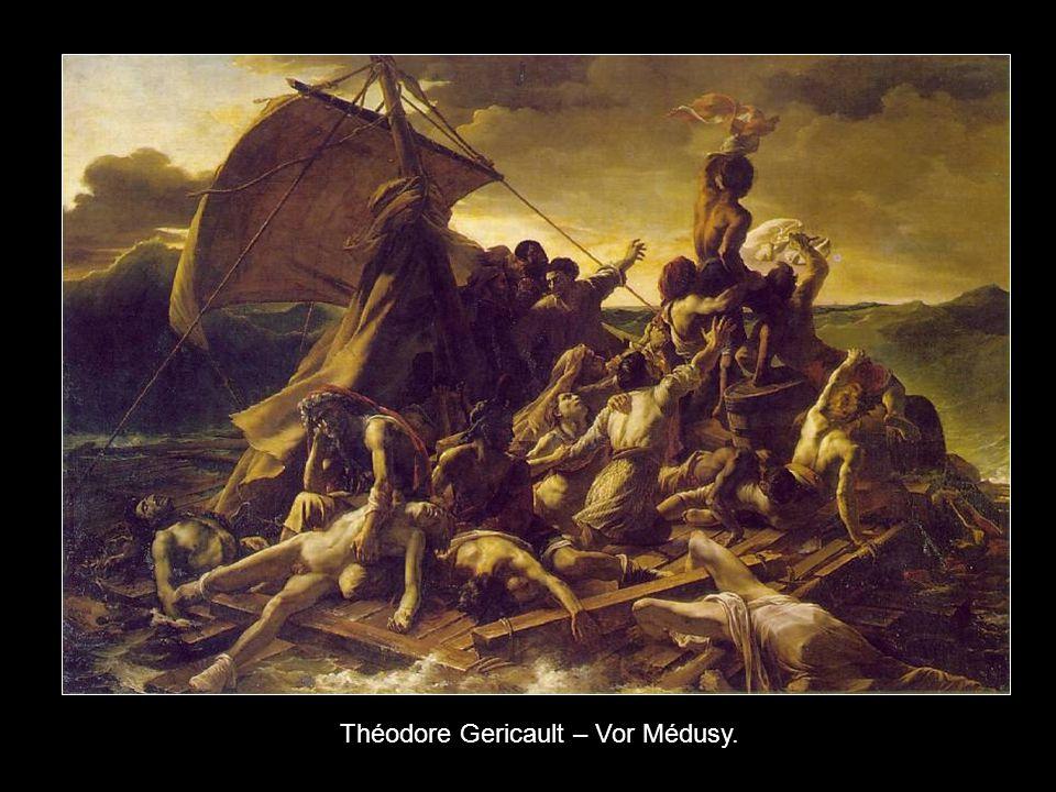 Théodore Gericault – Vor Médusy.
