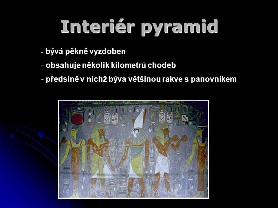 Interiér pyramid obsahuje několik kilometrů chodeb