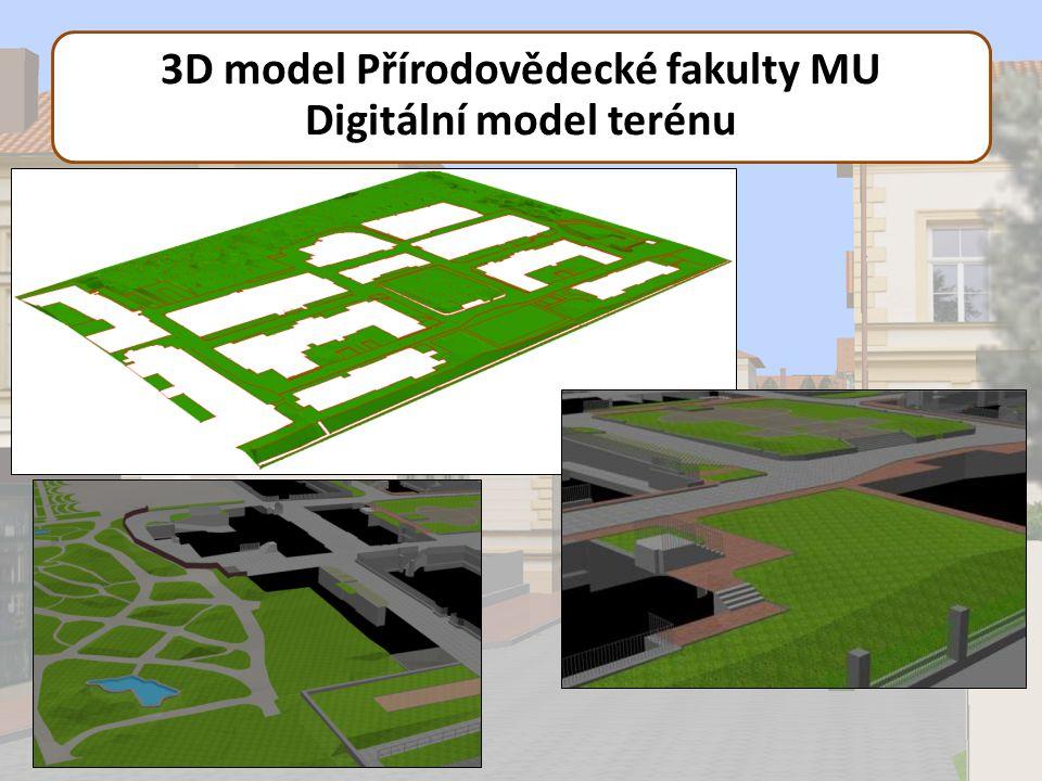 3D model Přírodovědecké fakulty MU Digitální model terénu
