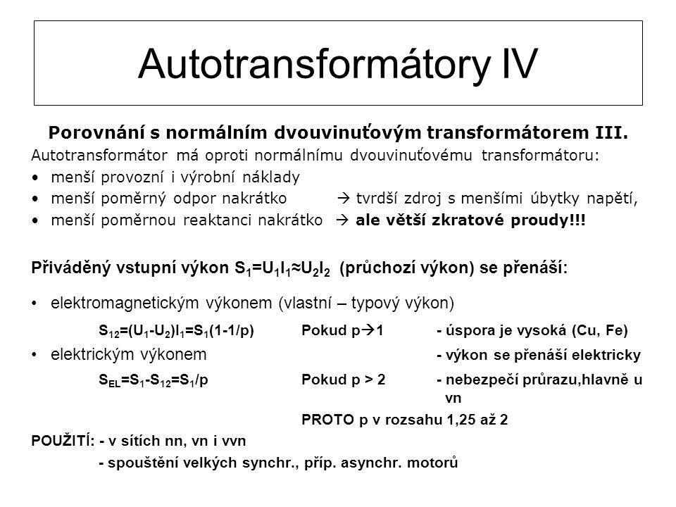 Autotransformátory IV