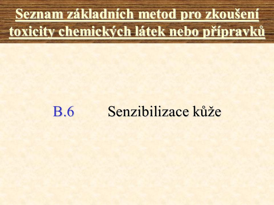 Seznam základních metod pro zkoušení toxicity chemických látek nebo přípravků