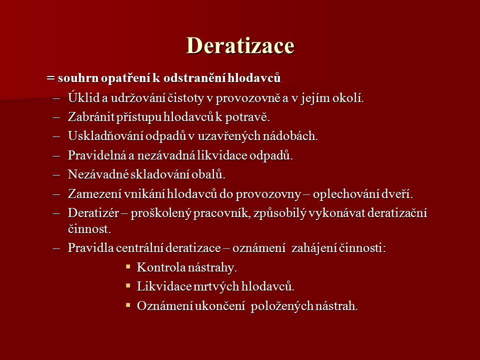 Deratizace = souhrn opatření k odstranění hlodavců