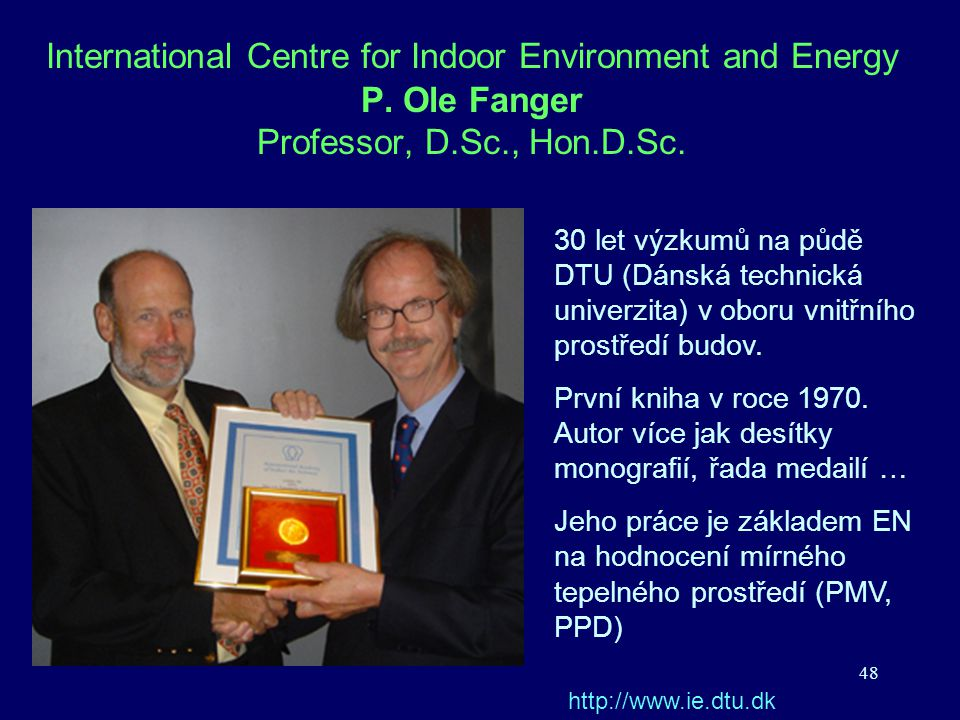 International Centre for Indoor Environment and Energy P