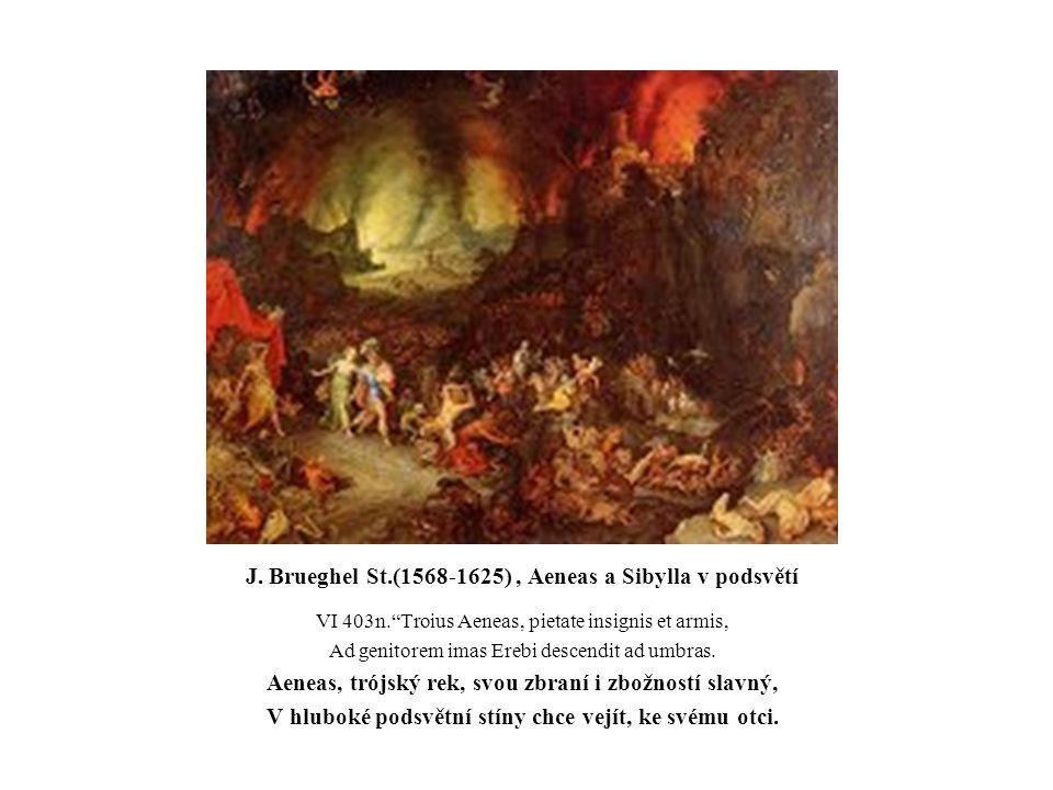 J. Brueghel St.(1568-1625) , Aeneas a Sibylla v podsvětí