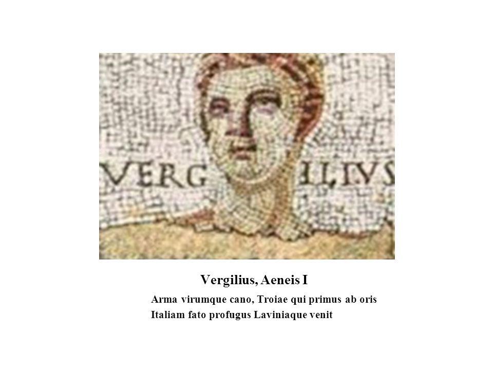 Vergilius, Aeneis I Italiam fato profugus Laviniaque venit
