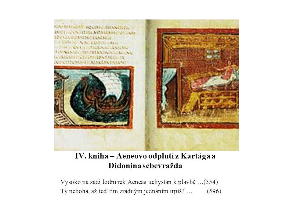 IV. kniha – Aeneovo odplutí z Kartága a Didonina sebevražda