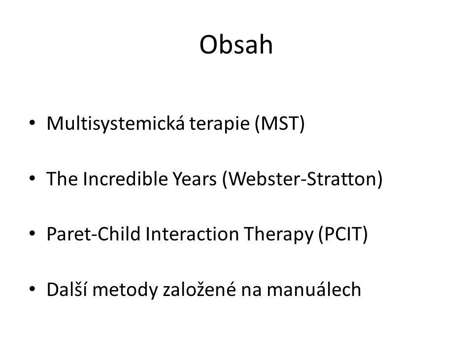 Obsah Multisystemická terapie (MST)