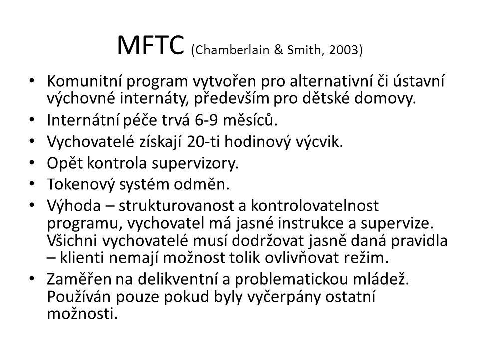 MFTC (Chamberlain & Smith, 2003)
