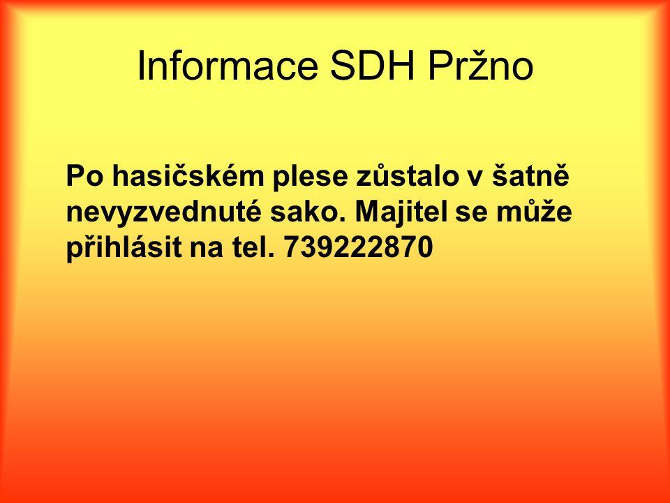 Informace SDH Pržno Po hasičském plese zůstalo v šatně nevyzvednuté sako.
