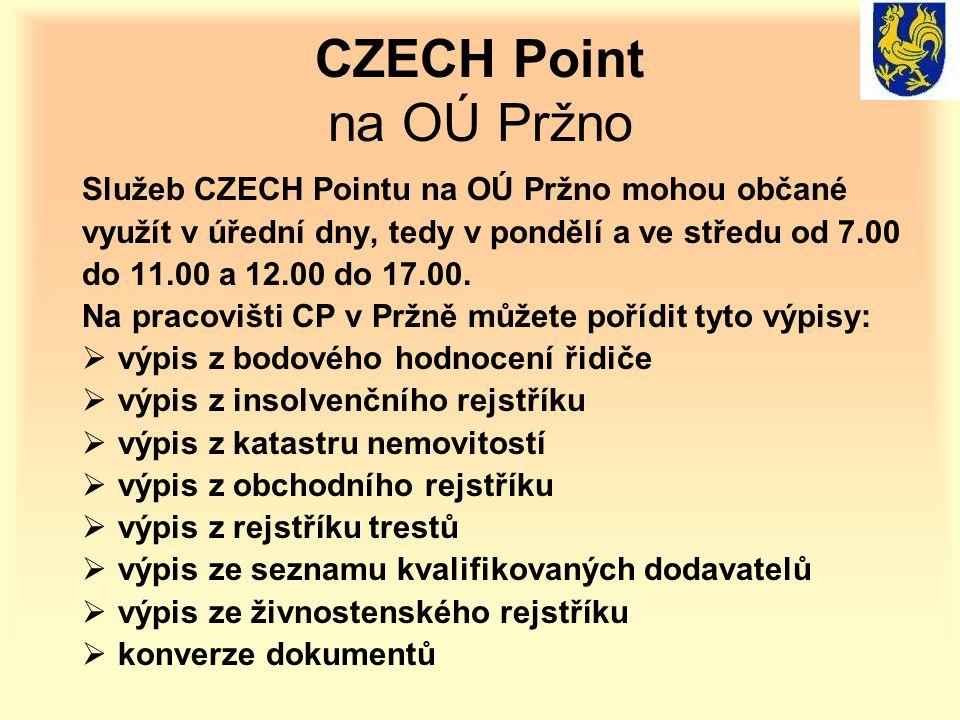 CZECH Point na OÚ Pržno Služeb CZECH Pointu na OÚ Pržno mohou občané