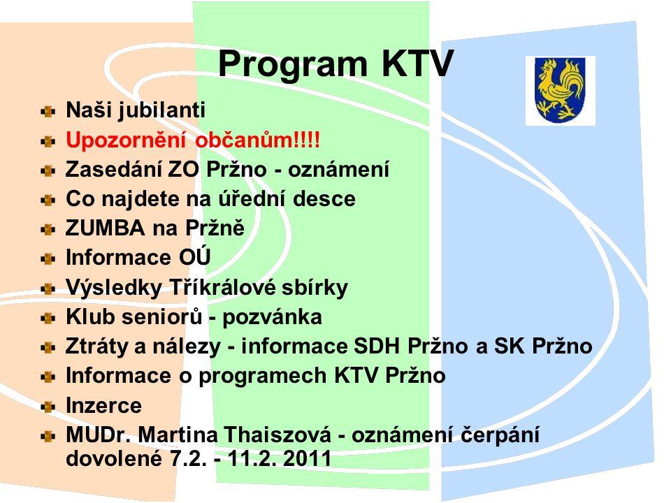 Program KTV Naši jubilanti Upozornění občanům!!!!