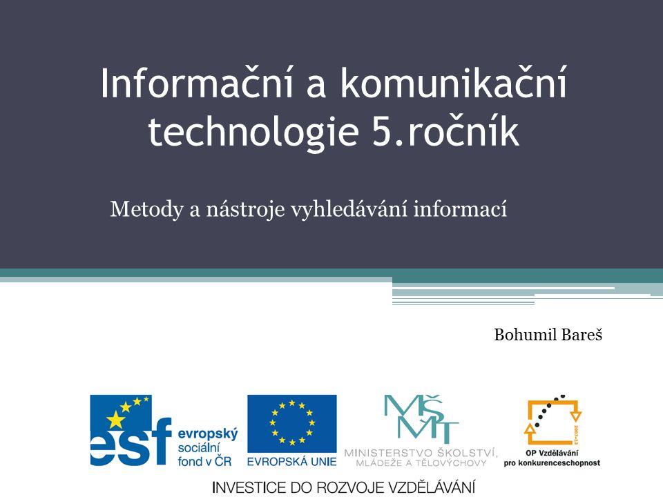 Informační a komunikační technologie 5.ročník