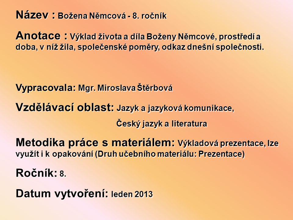 Název : Božena Němcová - 8. ročník
